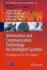 Information and Communication Technology for Intelligent Systems  - Amit Joshi - Tomonobu Senjyu - Parikshit N. Mahalle - Thinagaran Perumal