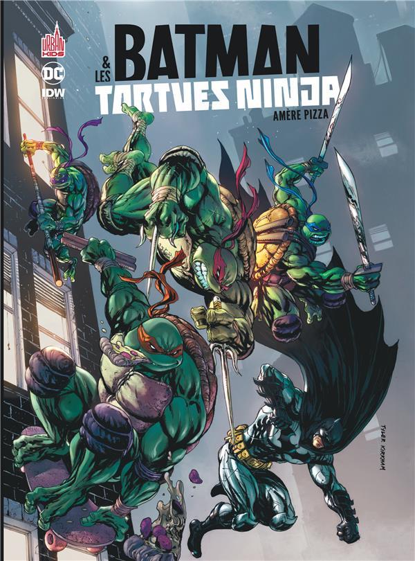 Batman & les Tortues Ninja T.1 ; amère pizza