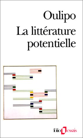 La litterature potentielle - creations re-creations recreations
