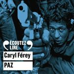 Vente AudioBook : Paz  - Caryl Férey