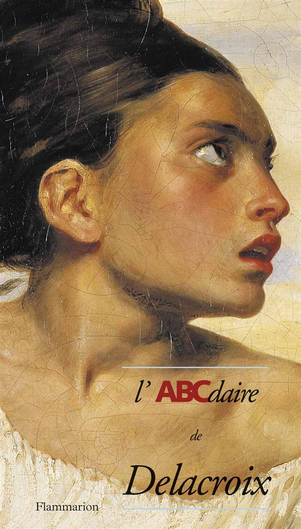 L'Abcdaire De Delacroix