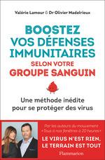 Vente EBooks : Boostez vos défenses immunitaires selon votre groupe sanguin  - Valérie LAMOUR - Olivier Madelrieux