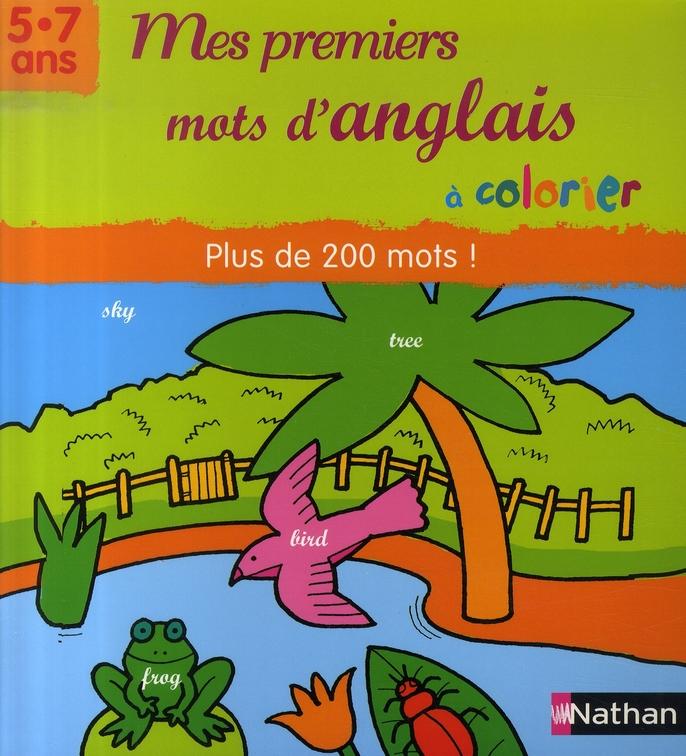 Mes premiers mots d'anglais à colorier ; plus de 200 mots
