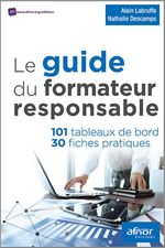 Le guide du formateur responsable  - Nathalie Descamps - Alain Labruffe - Alain Labruffe - Nathalie Descamps