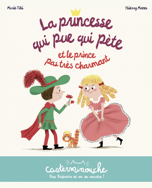 Vente EBooks : Casterminouche - La princesse qui pue qui pète et le prince pas très charmant  - Marie Tibi