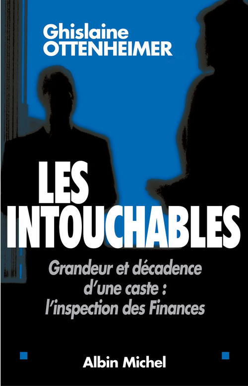 Les Intouchables  - Ottenheimer G.  - Ghislaine Ottenheimer