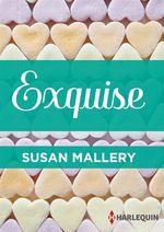 Vente EBooks : Exquise  - Susan Mallery