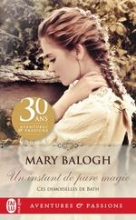 Vente Livre Numérique : Ces demoiselles de Bath (Tome 1) - Un instant de pure magie  - Mary Balogh