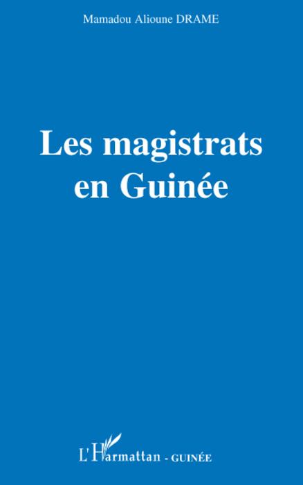 Les magistrats en Guinée