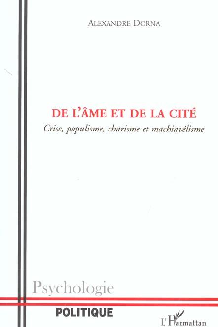 De l'ame et de la cite - crise, populisme, charisme et machiavelisme