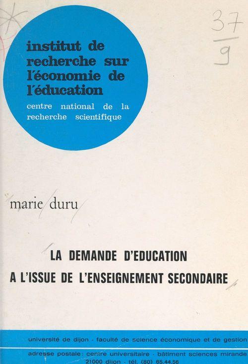 La demande d'éducation à l'issue de l'enseignement secondaire