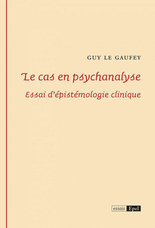 Le cas en psychanalyse