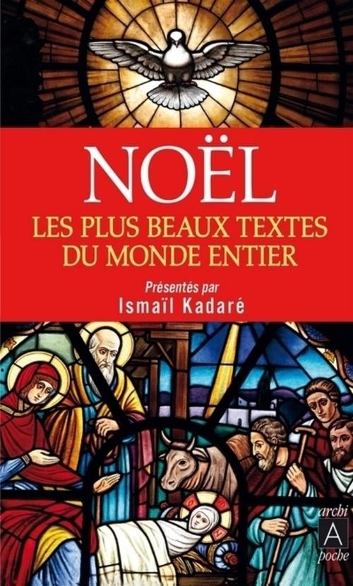 Noël ; les plus beaux textes du monde entier