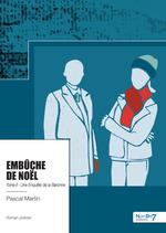 Vente Livre Numérique : Embûche de Noël, une enquête de la Baronne  - Pascal Martin