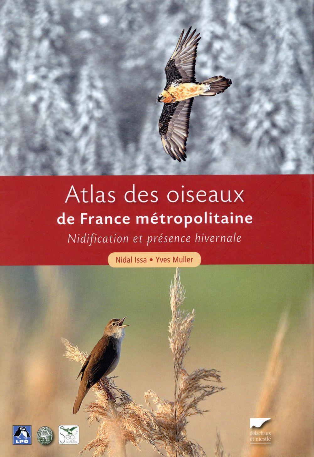 Atlas des oiseaux de France métropolitaine ; nidification et présence hivernale