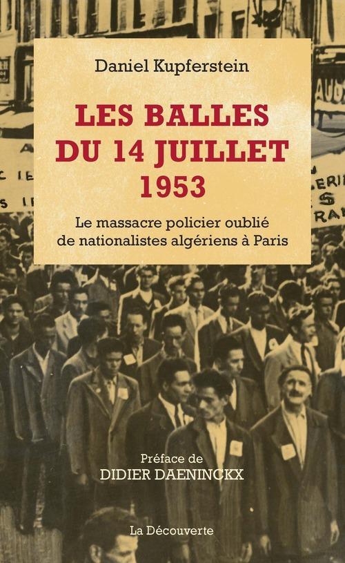 Les balles du 14 juillet 1953 ; le massacre policier oublié de nationalistes algériens à Paris