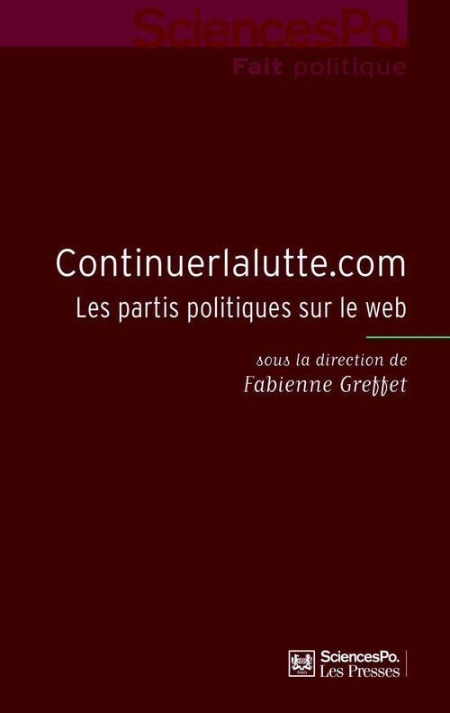 Continuerlalutte.com ; les partis politiques sur le web