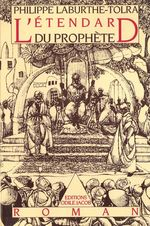 L' Étendard du prophète  - Laburthe-T - Philippe Laburthe-Tolra