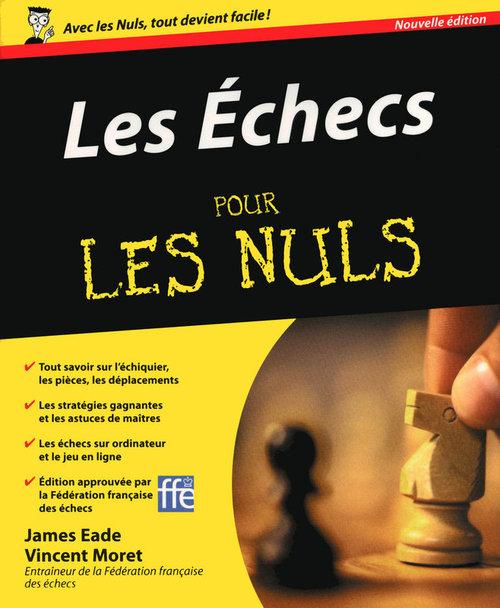 Les échecs pour les nuls (2e édition)