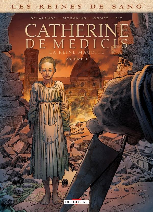 Les reines de sang - Catherine de Médicis, la reine maudite T.1