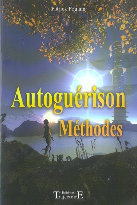 Autoguerison methodes