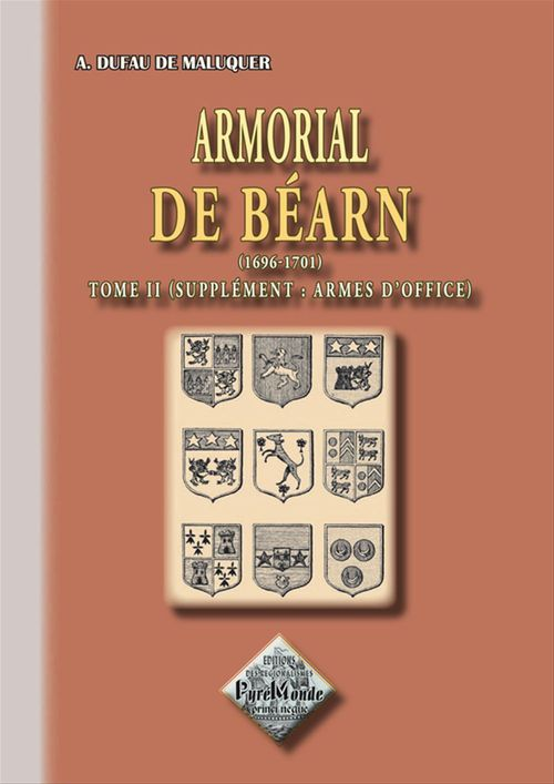 Armorial de bearn (tome 2) supplement : armes d'office