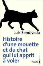 Couverture de Histoire D'Une Mouette Et Du Chat Qui Lui Apprit A Voler