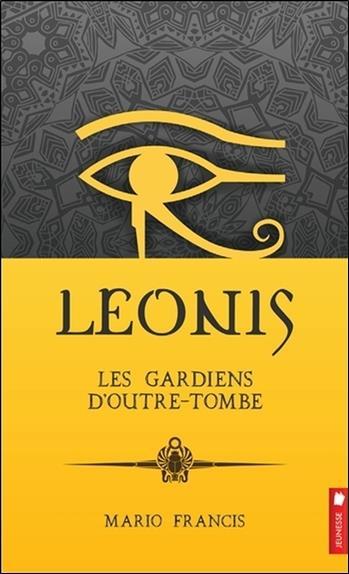 Leonis t.8 ; les gardiens d'outre-tombe