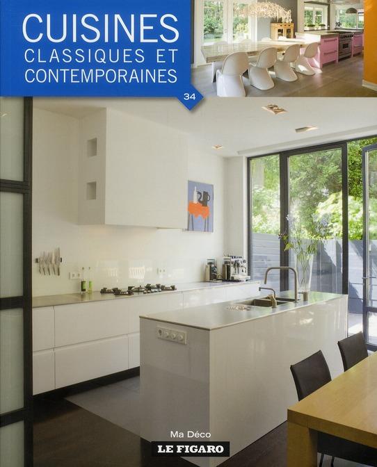 Cuisines classiques et contemporaines t.34