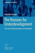 The Reasons for Underdevelopment  - Donatella Strangio
