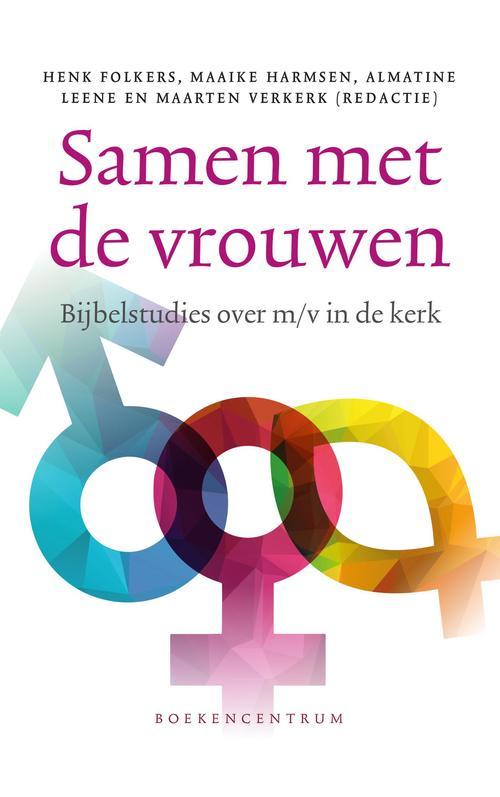 Samen met de vrouwen – Almatine Leene, Maarten Verkerk – ebook  0 KokBoekencentrum Non-Fictie
