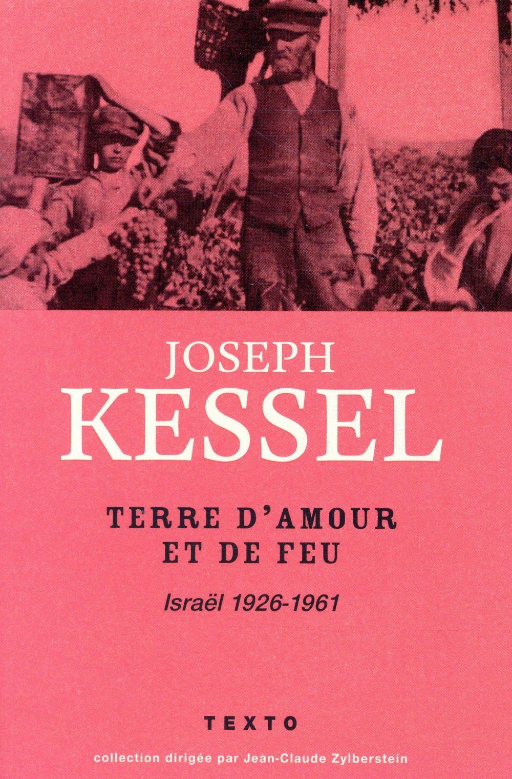 Israël ; terre d'amour et de feu