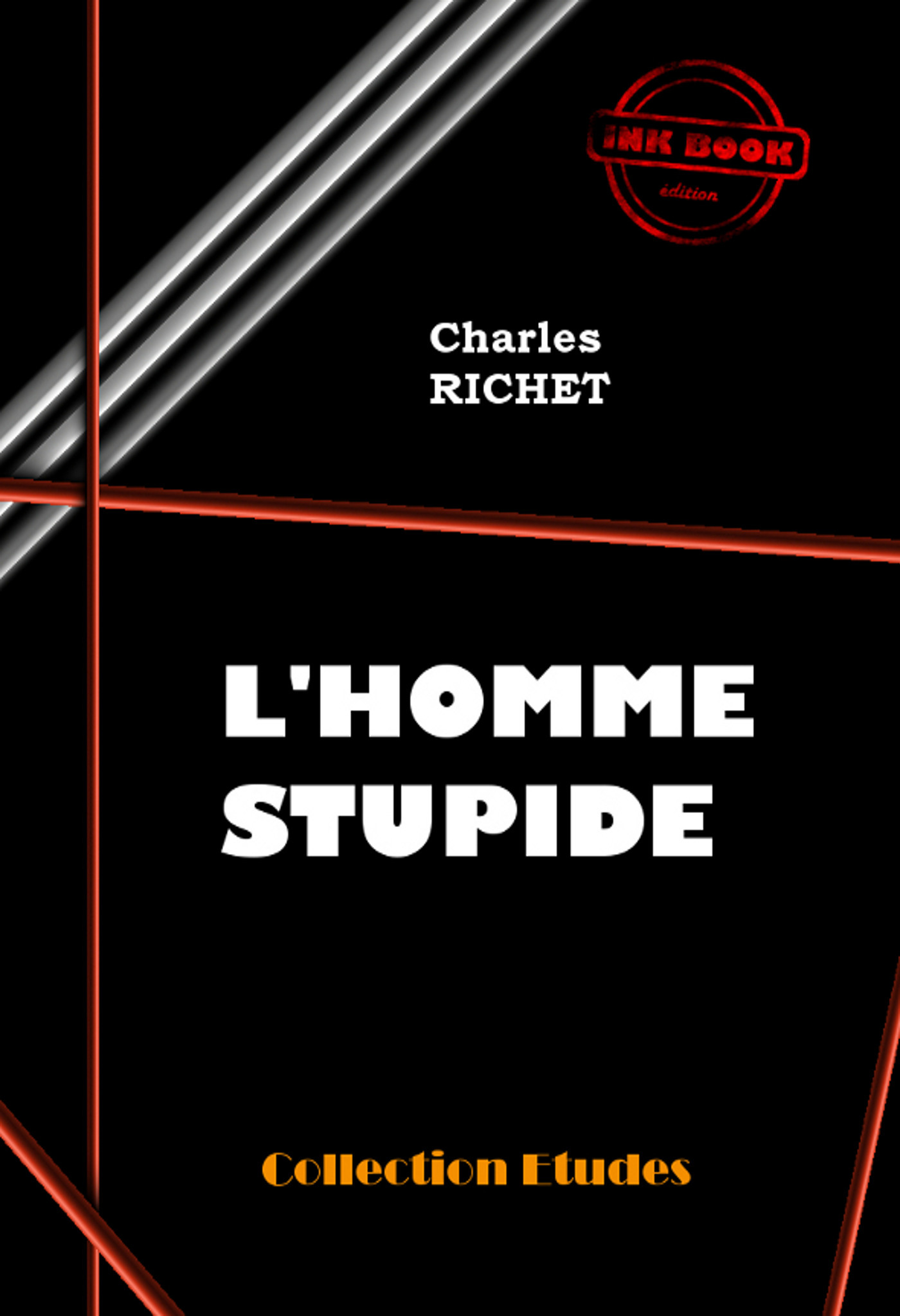 L´homme stupide