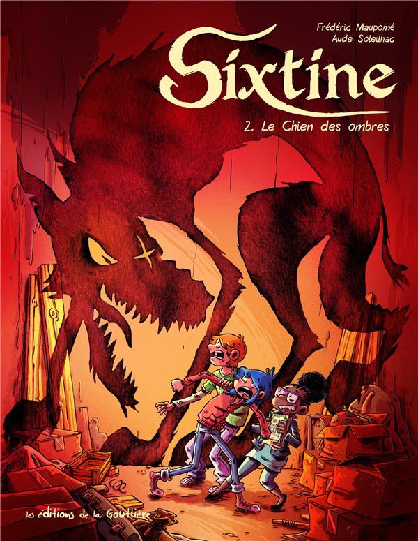 Sixtine T.2 ; le chien des ombres
