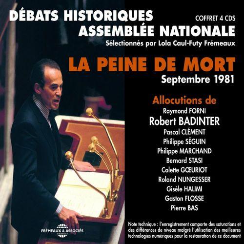 La peine de mort. Débats de l'Assemblée Nationale en septembre 1981