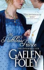 Vente Livre Numérique : My Ruthless Prince  - Gaelen Foley