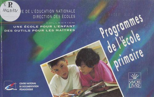 Programmes de l'ecole primaire 1995