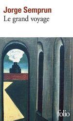 Vente EBooks : Le grand voyage  - Jorge Semprun