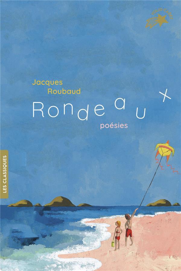 RONDEAUX  -  POESIES ROUBAUD, JACQUES