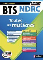 REFLEXE BTS ; toutes les matières ; NDRC ; 1re et 2e années