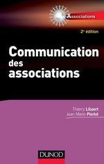 Vente Livre Numérique : Communication des associations - 2e éd.  - Thierry Libaert - Jean-Marie Pierlot