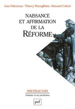 Vente EBooks : Naissance et affirmation de la Réforme  - Jean Delumeau - Bernard Cottret - Thierry Wanegffelen