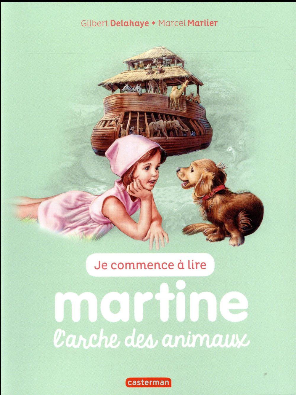 Je commence à lire avec Martine T.28 ; l'arche des animaux