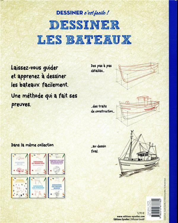 Dessiner Les Bateaux Une Methode Simple Pour Apprendre A Dessiner Mark Bergin Eyrolles Grand Format Librairie L Arbre A Lettres Paris