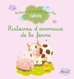 Vente EBooks : Histoires d'animaux de la ferme  - Bénédicte Carboneill - Ghislaine Biondi - Delphine Bolin