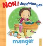 Vente Livre Numérique : Non ! je ne veux pas manger  - Émilie Beaumont