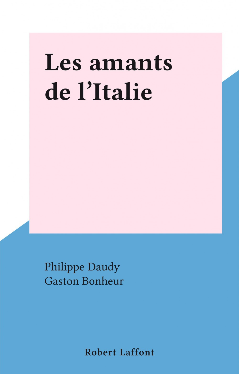Les amants de l'Italie  - Philippe Daudy