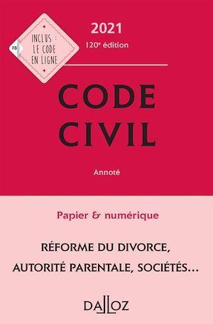 Code civil annoté (édition 2021)