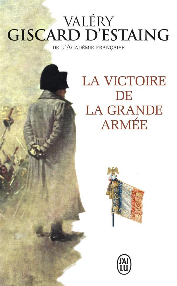 La victoire de la Grande Armée