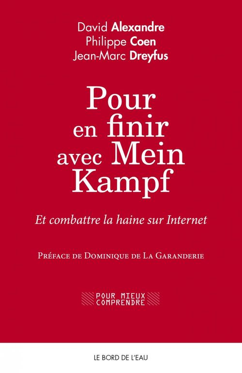 Pour en finir avec Mein Kampf et combattre la haine sur internet
